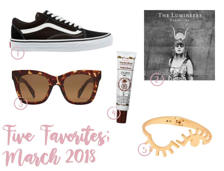 Five Favorites; March 2018
