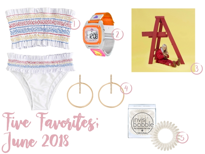 Five Favorites; June 2018
