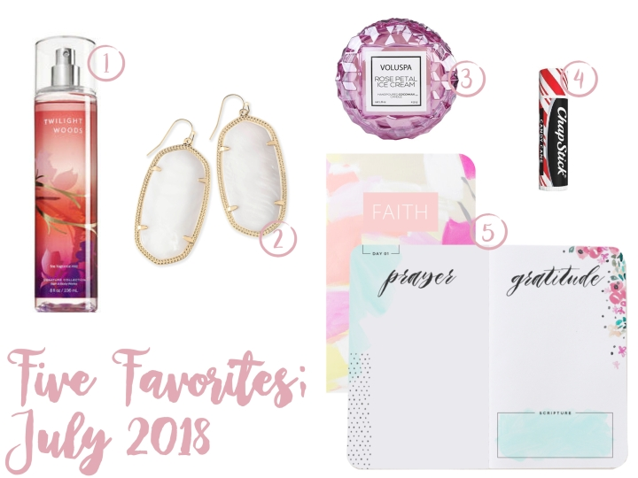 Five Favorites; July 2018