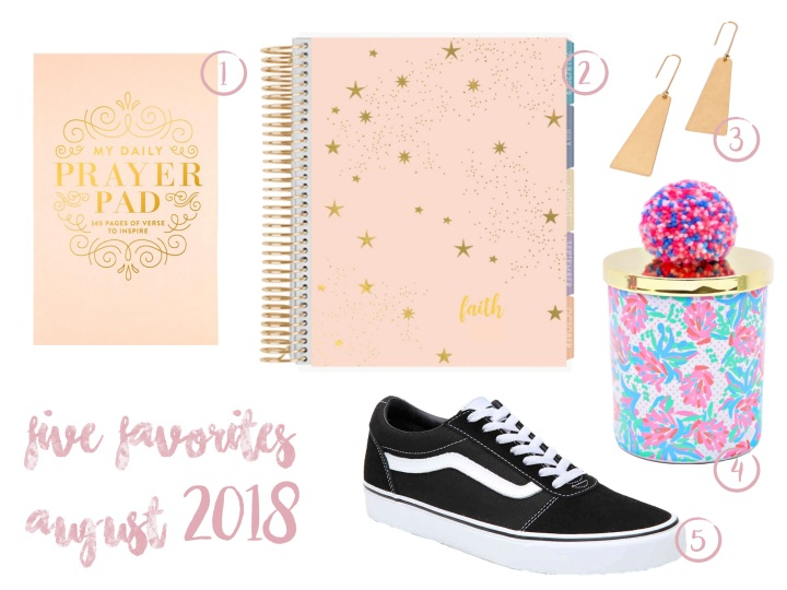 Five Favorites; August 2018